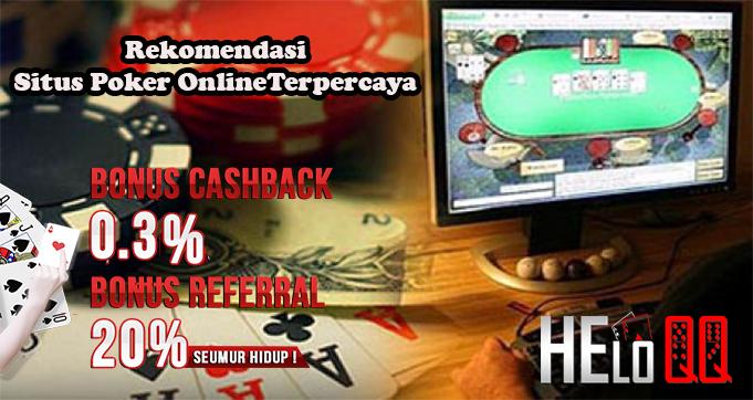 Rekomendasi Situs Poker Online Terpercaya